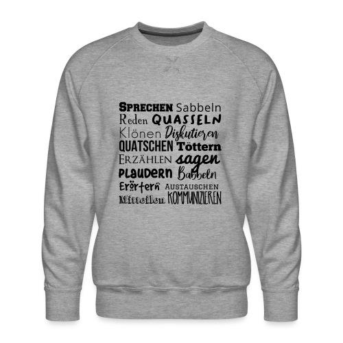Sprechwörter schwarz - Männer Premium Pullover
