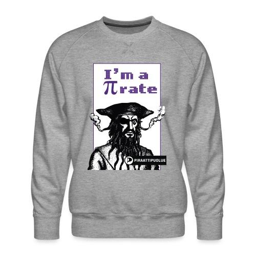 I am a pirate - Miesten premium-collegepaita