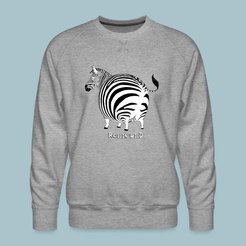 Rollin' Wild - Zebra - Men's Premium Sweatshirt