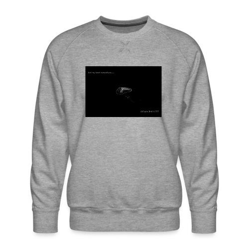 Lost Ma Heart - Men's Premium Sweatshirt