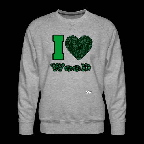 I Love weed - Sweat ras-du-cou Premium Homme