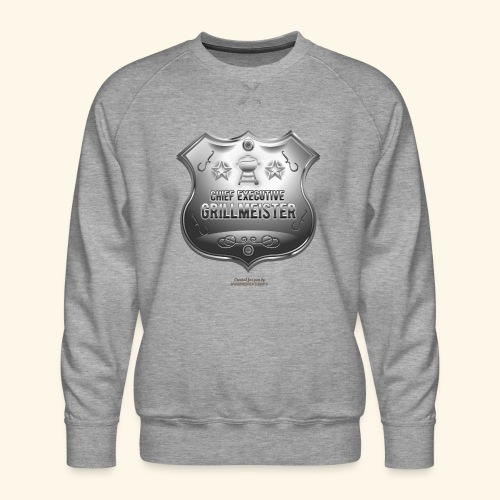 Grillen T Shirt Chief Executive Grillmeister - Männer Premium Pullover