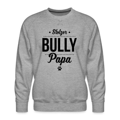 Stolzer Bullypapa Punkte - Männer Premium Pullover