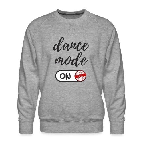 Shirt dance mode schw - Männer Premium Pullover
