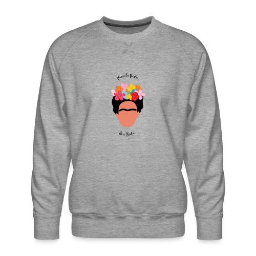 Be a Frida - Männer Premium Pullover