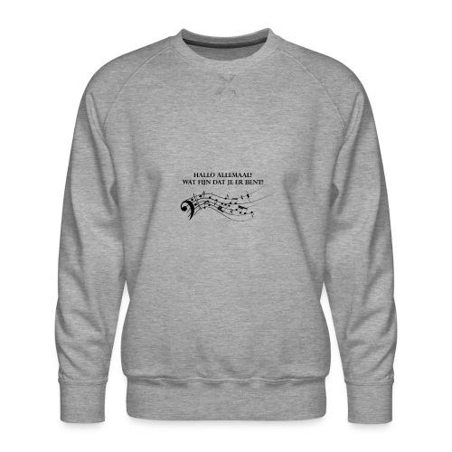 Hallo allemaal! - Mannen premium sweater
