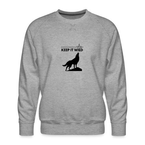 Keep it wild - Männer Premium Pullover