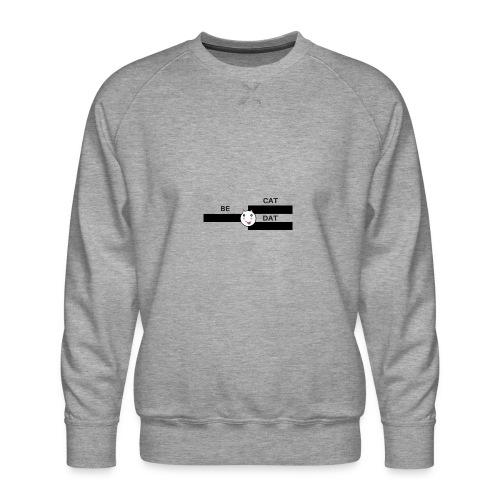 Be Dat Cat | Alf Da Cat - Men's Premium Sweatshirt