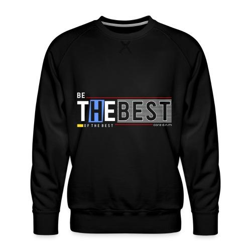 Be the best - Männer Premium Pullover