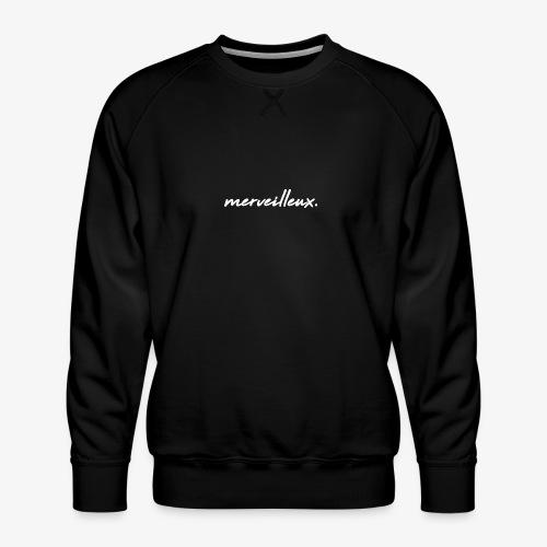 merveilleux. White - Men's Premium Sweatshirt