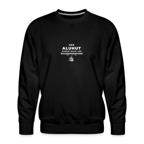 Aluhut und Wasserwerfer - Männer Premium Pullover