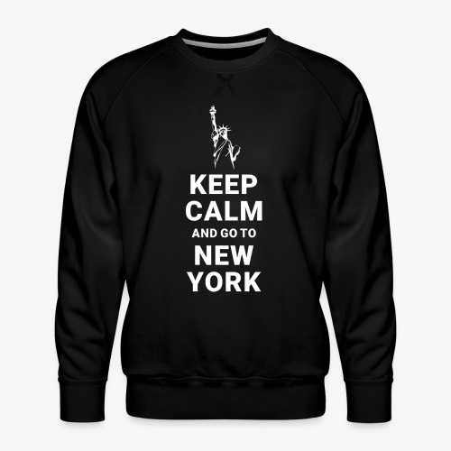 Keep calm and go to New York - Männer Premium Pullover