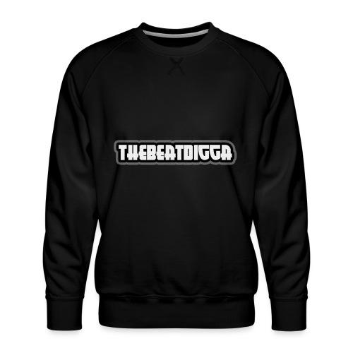 TheBeatDigga - Men's Premium Sweatshirt