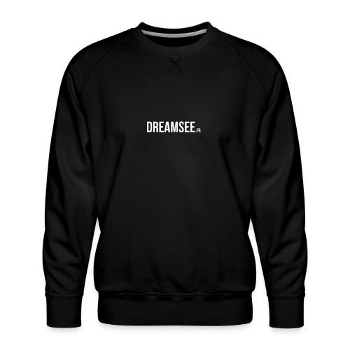 Dreamsee - Sweat ras-du-cou Premium Homme