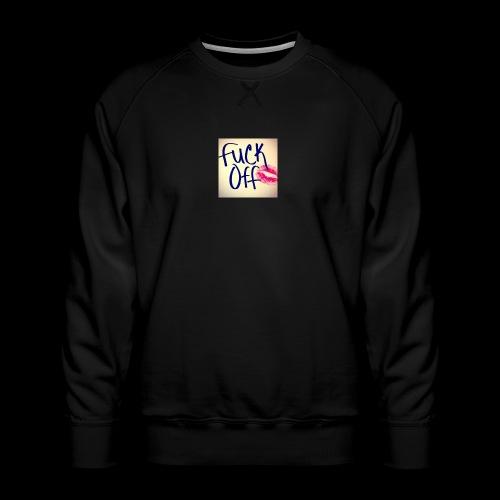 F... Off - Männer Premium Pullover