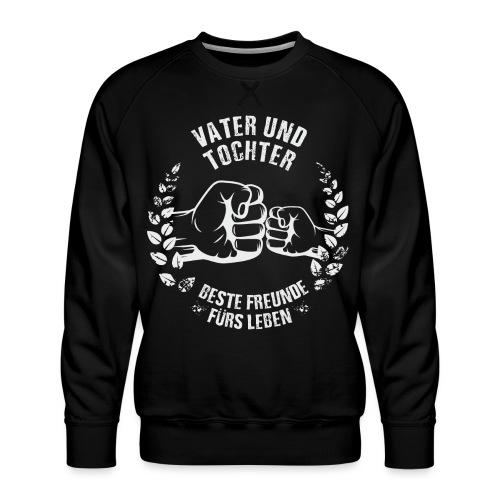 Vater und Tochter Beste Freunde fürs Leben - Männer Premium Pullover
