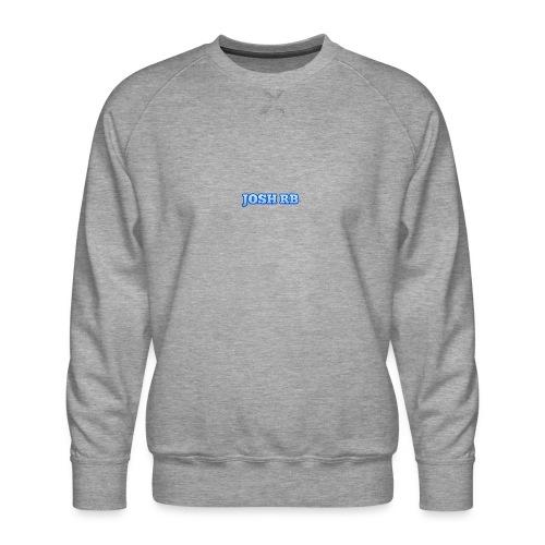 JOSH - Men's Premium Sweatshirt