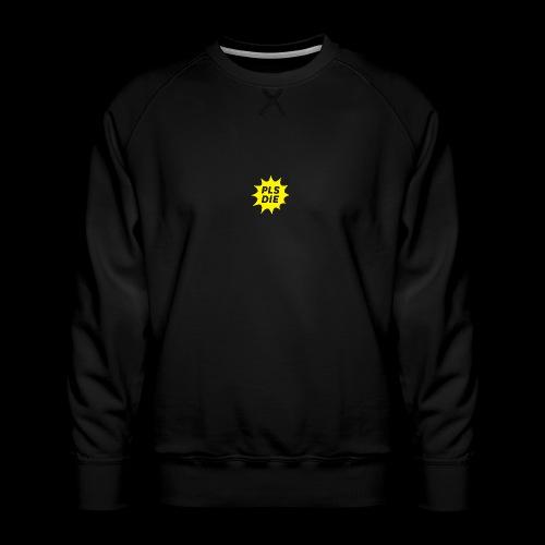 PLSDIE Hatewear - Männer Premium Pullover