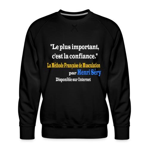 LMF Confiance v2 - Sweat ras-du-cou Premium Homme