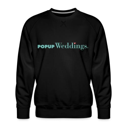 Popup Weddings - Men's Premium Sweatshirt
