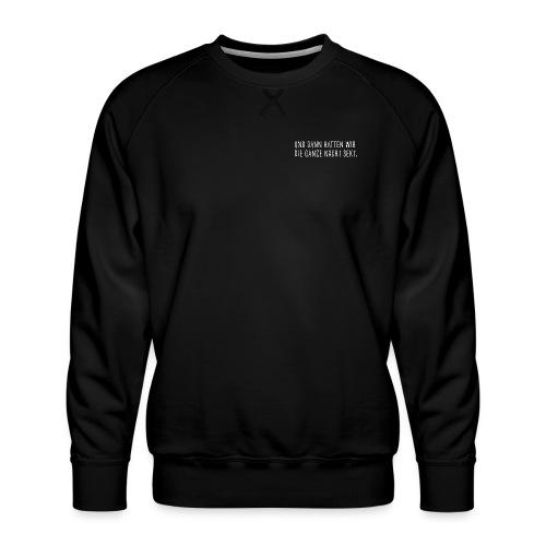 Die ganze Nacht - Männer Premium Pullover