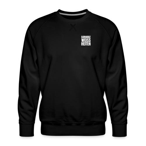 SCHWARZWEISSHEITEN - Männer Premium Pullover