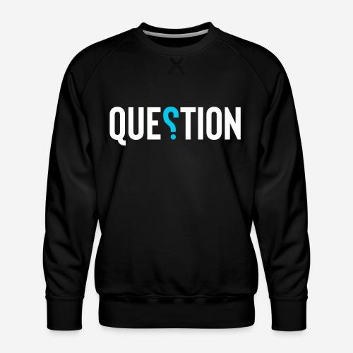 Frage Antwort - Männer Premium Pullover