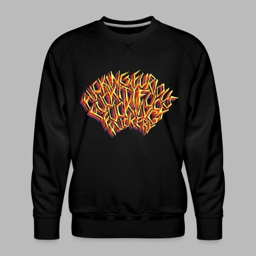 FUCKING FURIOUS! - Men's Premium Sweatshirt