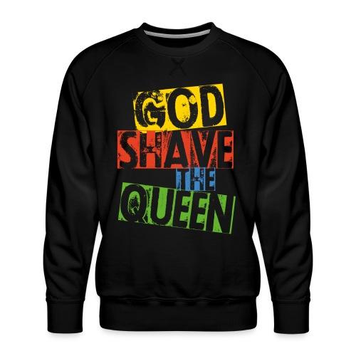 God shave the queen - Männer Premium Pullover