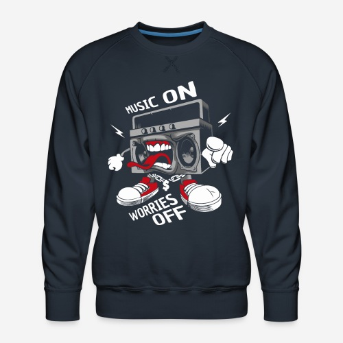 music on worries off - Männer Premium Pullover