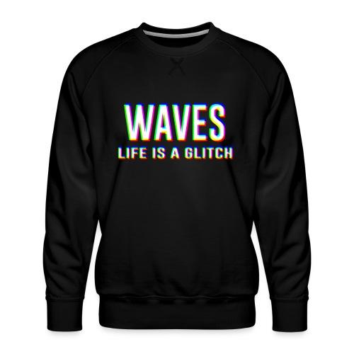 WAVES - Life is a glitch - Felpa premium da uomo