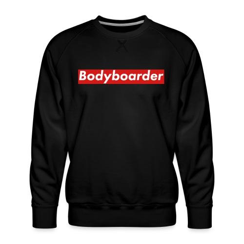 Bodyboarder - Men's Premium Sweatshirt