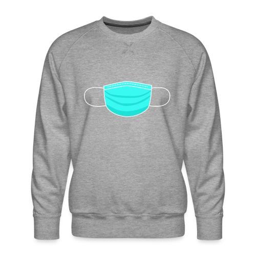 #WearAFuckingMask White Earloops ( No words) - Men's Premium Sweatshirt