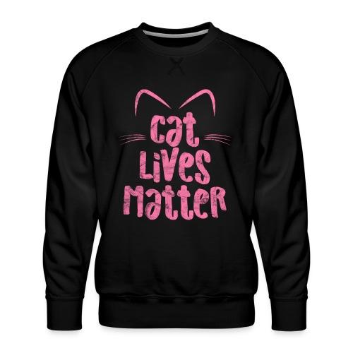 Cat Lives Matter Katzen sind auch wichtig - Männer Premium Pullover