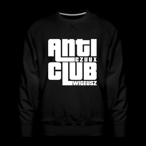 Anti Czuux Wigeusz Club - Bluza męska Premium