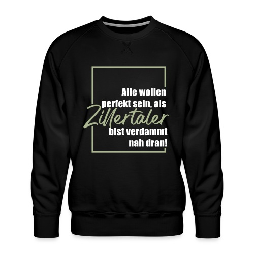 Zillertaler - perfekt - Männer Premium Pullover