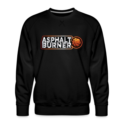 Asphalt Burner - for streetball players - Men's Premium Sweatshirt
