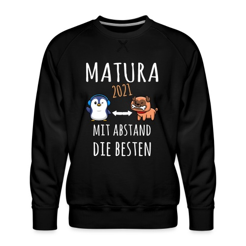 MBA Matura 2021 Hund Pinguin Shirt Geschenk - Männer Premium Pullover