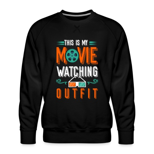 This is my Movie watching Outfit - Männer Premium Pullover