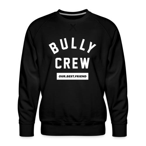 Bully Crew Letters - Männer Premium Pullover