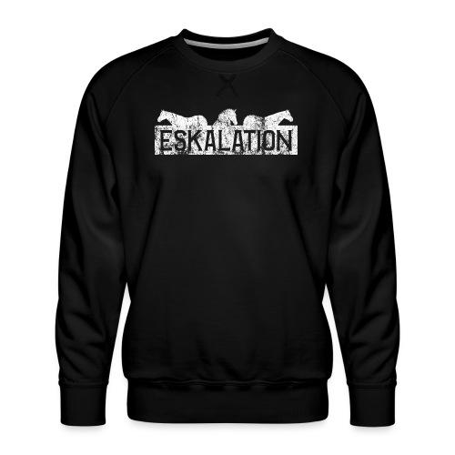 Eskalation - Männer Premium Pullover
