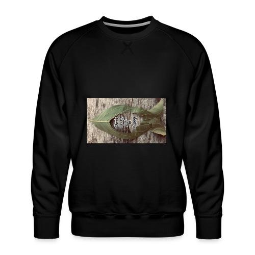 Don't worry just be Happy - Men's Premium Sweatshirt