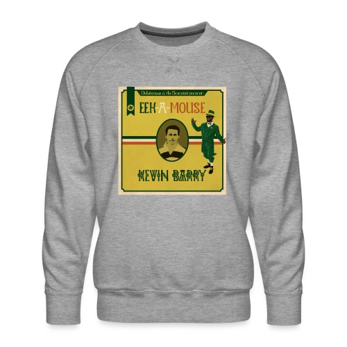 Eek a Mouse Kevin Barry - Men's Premium Sweatshirt