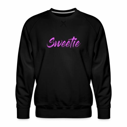 Sweetie - Men's Premium Sweatshirt