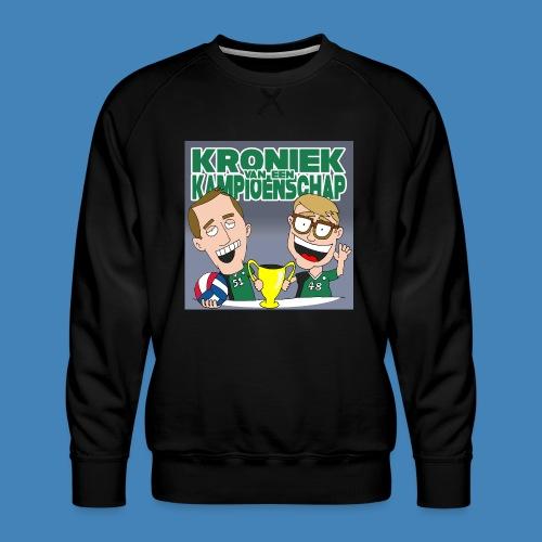 Kroniek van een Kampioenschap - Mannen premium sweater