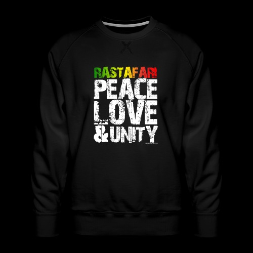RASTAFARI - PEACE LOVE & UNITY - Männer Premium Pullover