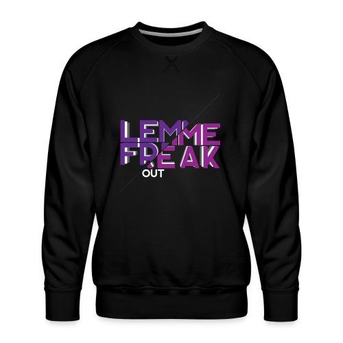 Lemme Freak - Männer Premium Pullover