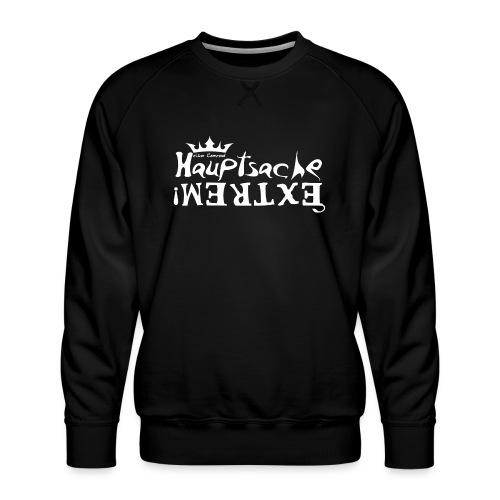 Hauptsache EXTREM - weiss - Männer Premium Pullover