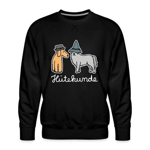 Hütehunde Hunde mit Hut Huetehund - Männer Premium Pullover