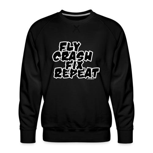 FlyCrashFixRepeat signed - Men's Premium Sweatshirt